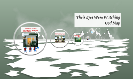 Their Eyes Were Watching God Map