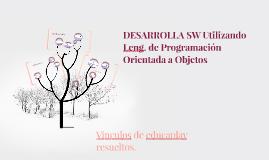DESARROLLA SW Utilizando Leng. de Programación Orientada a O