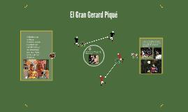 El Gran Gerard Piqué