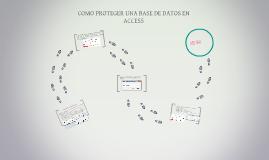 COMO PROTEGER UNA BASE DE DATOS EN ACCESS