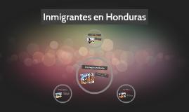 Inmigrantes en Honduras