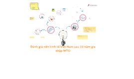 Đánh giá nền kinh tế Việt Nam sau 10 năm gia nhập WTO