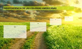INDEPENDENCIA DE LAS COLONIAS AMERICANAS