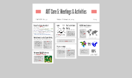 ART Core 5: Meetings & Activities