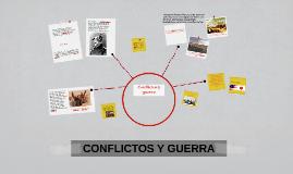 CONFLICTOS Y GUERRA