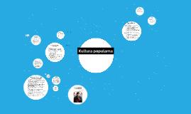 Copy of Kultura popularna