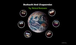 Buzkashi and Chapandaz