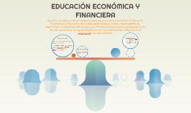 EDUCACIÓN ECONÓMICA Y FINANCIERA