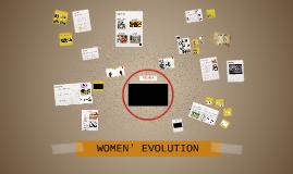 WOMEN'S EVOLUTION