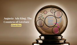 Copy of Augusta  Ada King, The Countess of Lovelace