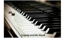 Leipzig und die Musik