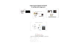 Capturing the Digital Art World: A Collaborative Approach