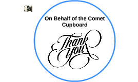 On Behalf of the Comet Cupboard