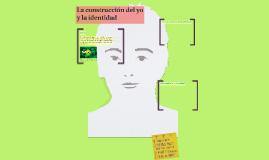 Copy of La construcción del yo
