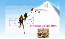 Copy of Desintegración de la comunidad primitiva.
