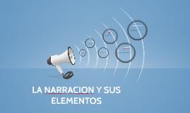 LA NARRACION Y SUS ELEMENTOS
