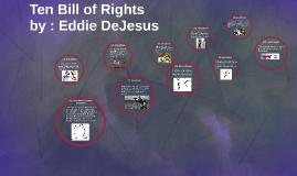 Ten Bill of Rights