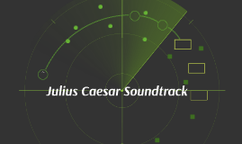 Julius Caesar Soundtrack