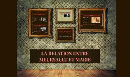 LA RELATION ENTRE MEURSAULT ET MARIE