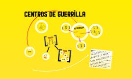 Centros de Guerrilla