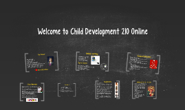 Welcome to Child Development 210 Online