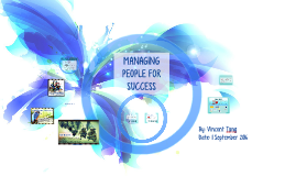 MANAGING PEOPLE FOR SUCCESS
