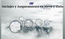 Anclajes y Aseguramiento en Nieve y Hielo