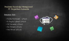 Penilaian Knowledge Management  PT. Dirgantara Indonesia