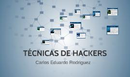 Copy of TÉCNICAS DE HACKERS