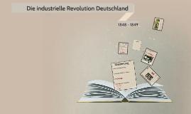 Die industielle Revolution Deutschland