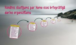 Homo ecos brīvprātīgā darba organizēšana