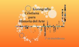 Copy of III Sesión - Iconografía cristiana para la Historia del Arte