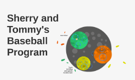 Copy of Sherry and Tommy's Baseball Program