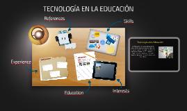 Copia de TECNOLOGÍA EN LA EDUCACIÓN
