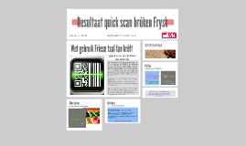 Quick scan brûken Frysk