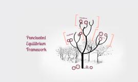 Punctuated Equilibrium Framework