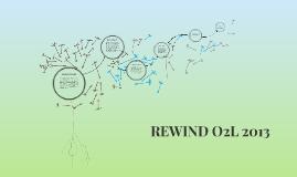 REWIND O2L
