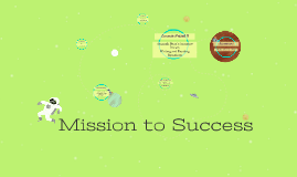 Mission to Success