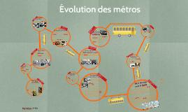 Evolution des métros