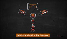 insolventa institutiilor bancare