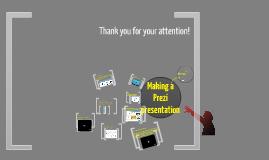 Copy of How to Make a Prezi presentation