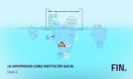 LA UNIVERSIDAD COMO INSTITUCIÓN SOCIAL