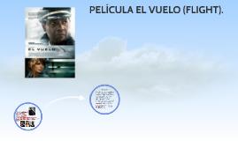 PELICULA EL VUELO (FLIGHT).