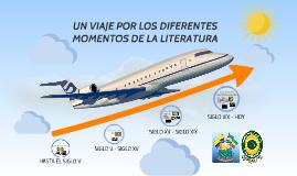 UN VIAJE POR LOS DIFERENTES MOMENTOS DE LA LITERATURA