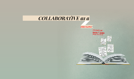 COLLABORATIVE AS A PHILOSOPHY