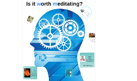 Copy of Is it worth to meditate?