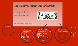 La Guerra Sucia en Colombia