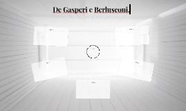 De Gasperi e Berlusconi,