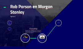 Rob Parson en Morgan Stanley