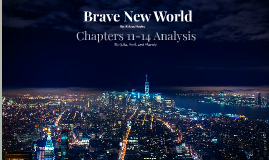 Brave New World Seminar: Part 4